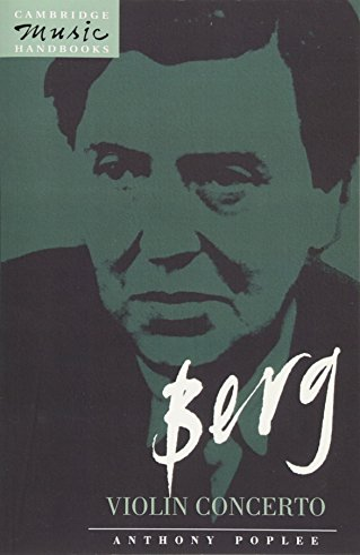 9780521399760: Berg: Violin Concerto (Cambridge Music Handbooks)