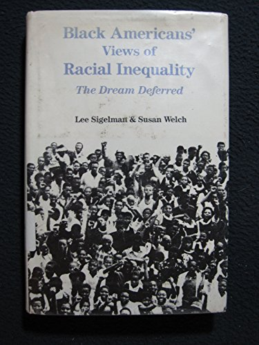 9780521400152: Black Americans' Views of Racial Inequality: The Dream Deferred