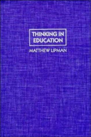 9780521400329: Thinking in Education