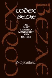 9780521400374: Codex Bezae: An Early Christian Manuscript and its Text