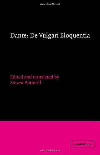 DE VULGARI ELOQUENTIA. EDITED AND TRANSLATED BY S. BOTTERILL
