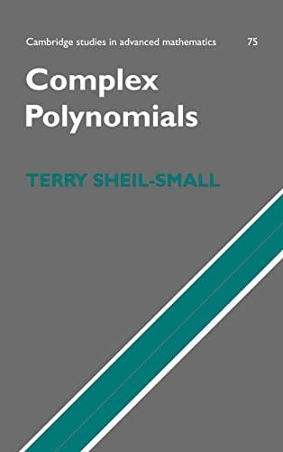 9780521400688: Complex Polynomials (Cambridge Studies in Advanced Mathematics)