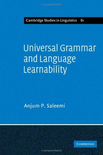 Universal Grammar and Language Learnability: Saleemi, Anjum P.