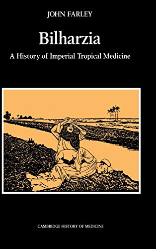 9780521400862: Bilharzia: A History of Imperial Tropical Medicine (Cambridge Studies in the History of Medicine)