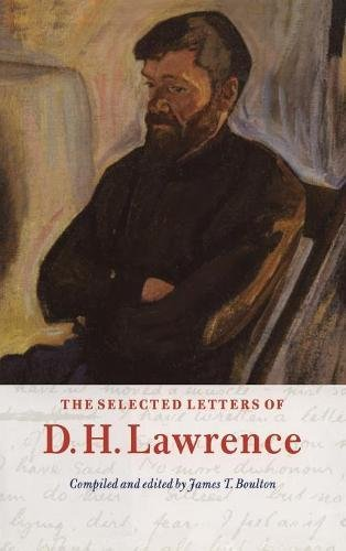Selected Letters of D. H. Lawrence, The: Lawrence, D. H.