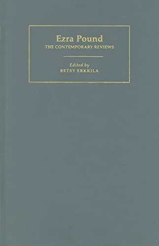 Ezra Pound: The Contemporary Reviews (American Critical Archives): Erkkila, Betsy