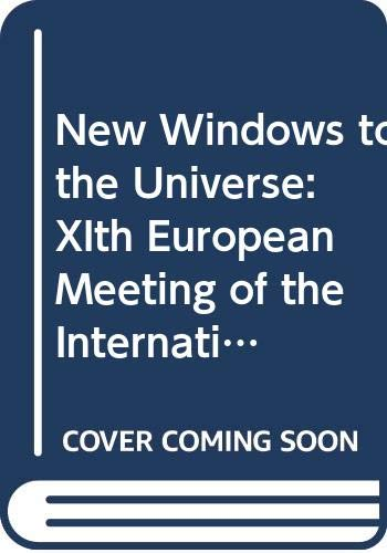 9780521401401: New Windows to the Universe: XIth European Meeting of the International Astronomical Union (New Windows to the Universe 2 Volume Hardback Set)