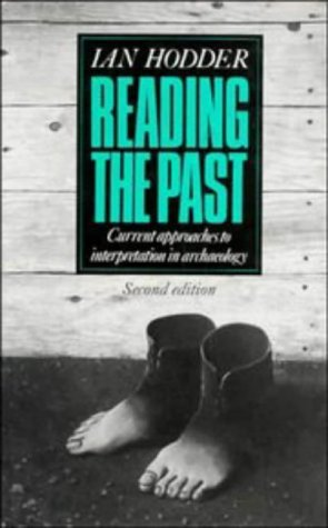 9780521401425: Reading the Past: Current Approaches to Interpretation in Archaeology