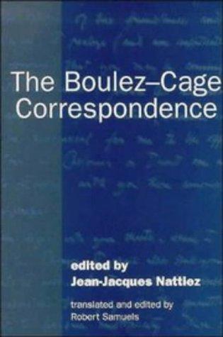 9780521401449: The Boulez-Cage Correspondence