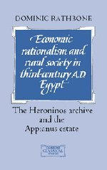 9780521401494: Economic Rationalism and Rural Society in Third-Century AD Egypt: The Heroninos Archive and the Appianus Estate