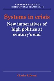9780521401852: Systems in Crisis: New Imperatives of High Politics at Century's End