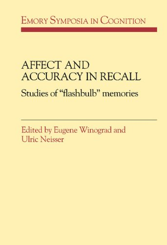 9780521401883: Affect and Accuracy in Recall: Studies of 'Flashbulb' Memories (Emory Symposia in Cognition)