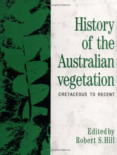 9780521401975: History of the Australian Vegetation: Cretaceous to Recent