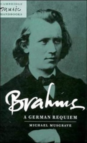 9780521402002: Brahms: A German Requiem (Cambridge Music Handbooks)