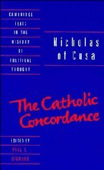 9780521402071: Nicholas of Cusa: The Catholic Concordance (Cambridge Texts in the History of Political Thought)