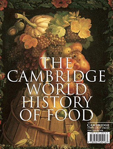 The Cambridge World History of Food (2-Volume First Edition Set in Slipcase)