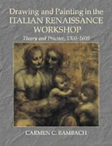 9780521402187: Drawing and Painting in the Italian Renaissance Workshop: Theory and Practice, 1300?1600