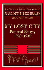 9780521402392: Fitzgerald: My Lost City: Personal Essays, 1920-1940 (The Cambridge Edition of the Works of F. Scott Fitzgerald)