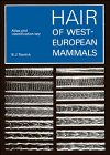 9780521402644: Hair of West European Mammals: Atlas and Identification Key