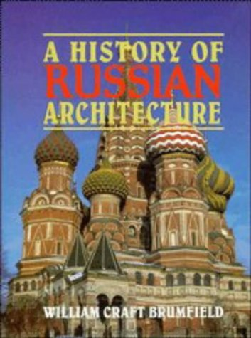 9780521403337: A History of Russian Architecture