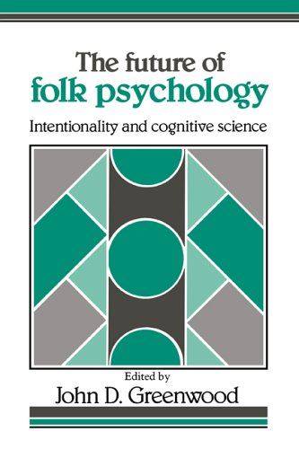 9780521403351: The Future of Folk Psychology: Intentionality and Cognitive Science