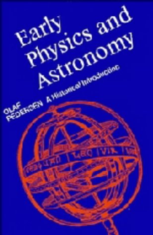 9780521403405: Early Physics and Astronomy: A Historical Introduction
