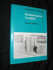 9780521403771: Rethinking the Neolithic (New Studies in Archaeology)