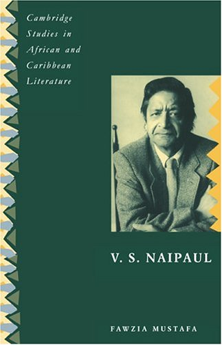 9780521403788: V. S. Naipaul (Cambridge Studies in African and Caribbean Literature)