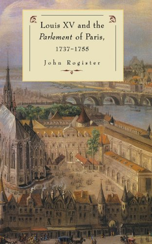 9780521403955: Louis XV and the Parlement of Paris, 1737-55