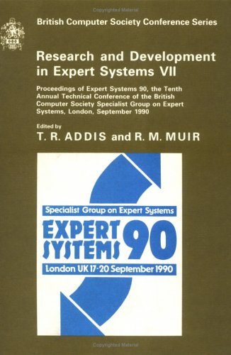9780521404037: Research and Development in Expert Systems VII: Proceedings of the 10th Annual Technical Conference of the BCS Specialist Group, September 1990 (British Computer Society Conference Series)
