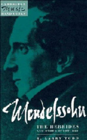 9780521404198: Mendelssohn: The Hebrides and Other Overtures (Cambridge Music Handbooks)