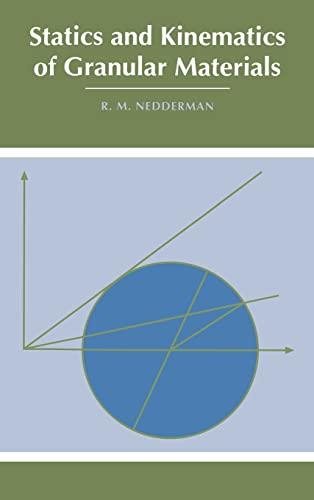 9780521404358: Statics and Kinematics of Granular Materials