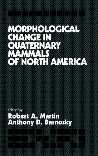 9780521404501: Morphological Change in Quaternary Mammals of North America