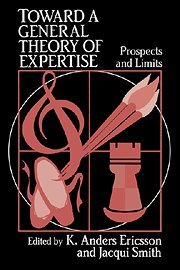 9780521404709: Toward a General Theory of Expertise: Prospects and Limits