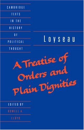 9780521405195: A Treatise of Orders and Plain Dignities (Cambridge Texts in the History of Political Thought)