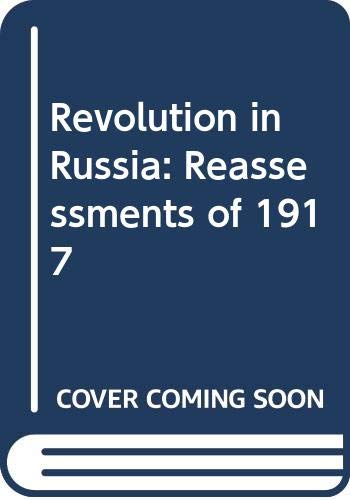 9780521405232: Revolution in Russia: Reassessments of 1917