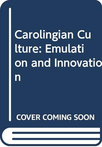 9780521405249: Carolingian Culture: Emulation and Innovation