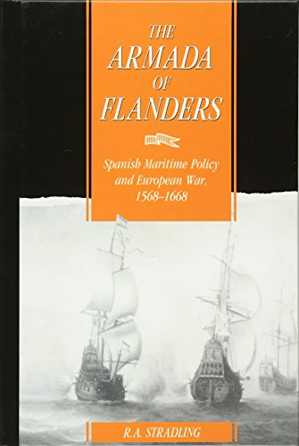 9780521405348: The Armada of Flanders: Spanish Maritime Policy and European War, 1568-1668 (Cambridge Studies in Early Modern History)