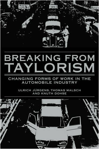 9780521405447: Breaking from Taylorism: Changing Forms of Work in the Automobile Industry