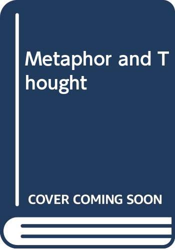 9780521405478: Metaphor and Thought