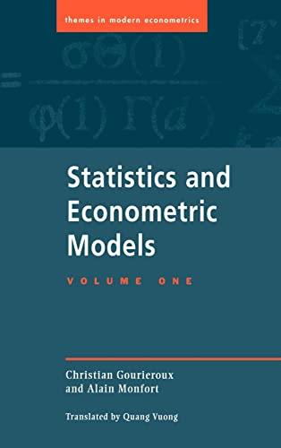 9780521405515: Statistics and Econometric Models: Volume 1, General Concepts, Estimation, Prediction and Algorithms Hardback: General Concepts, Estimation, ... v. 1 (Themes in Modern Econometrics)