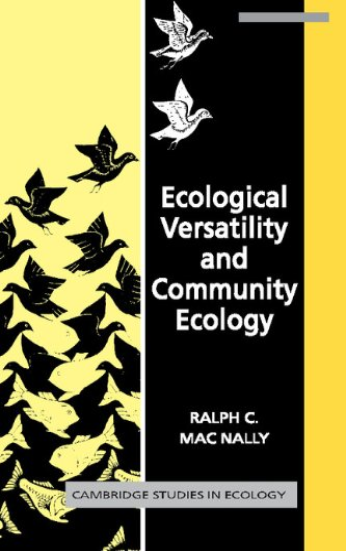 Ecological Versatility and Community Ecology (Cambridge Studies in Ecology): MacNally, Ralph C.