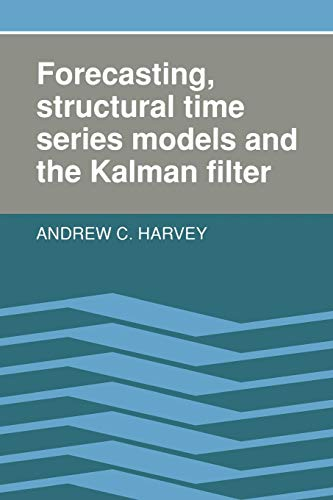 9780521405737: Forecasting, Structural Time Series Models and the Kalman Filter