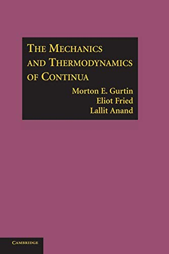 9780521405980: The Mechanics and Thermodynamics of Continua