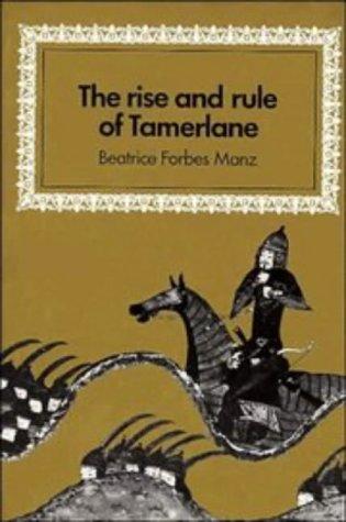 9780521406147: The Rise and Rule of Tamerlane (Cambridge Studies in Islamic Civilization)