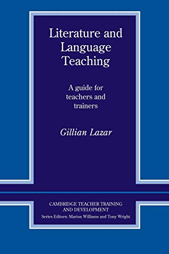 9780521406512: Literature and Language Teaching: A Guide for Teachers and Trainers