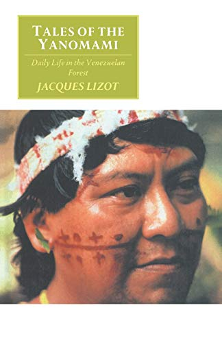 9780521406727: Tales of the Yanomami Paperback: Daily Life in the Venezuelan Forest (Canto original series)