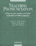 9780521406949: Teaching Pronunciation: A Reference for Teachers of English to Speakers of Other Languages