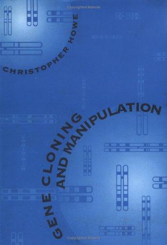 9780521407007: Gene Cloning and Manipulation
