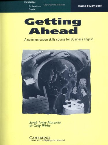 9780521407069: Getting Ahead Home study book: A Communication Skills Course for Business English (Cambridge Professional English)